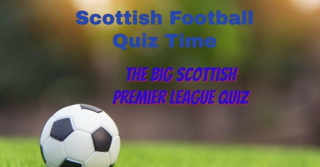 Are You A Scottish Premier League Guru?