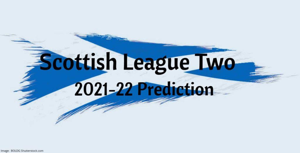 Scottish League Two 2021-22 Prediction