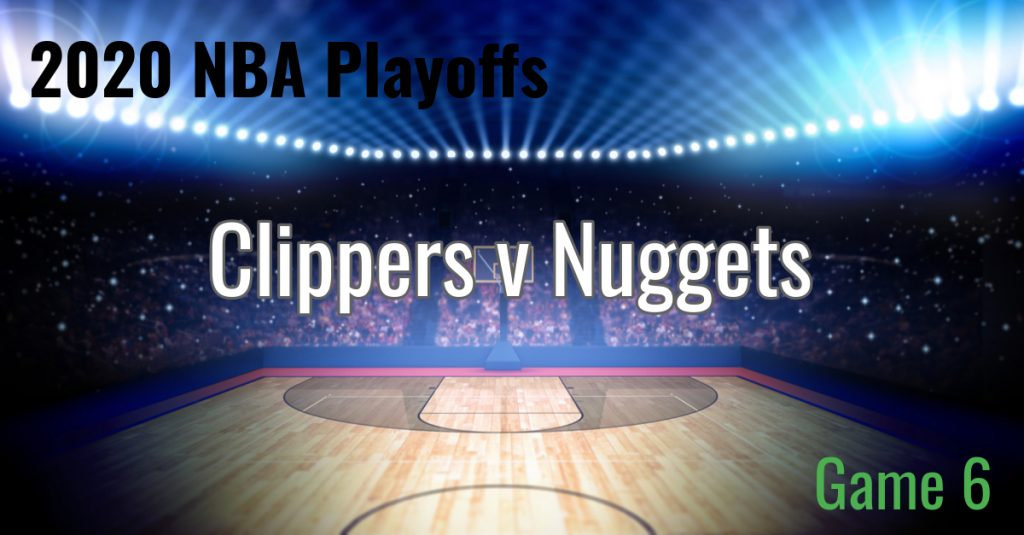 Nuggets Win Game 6 – 2020 NBA Playoffs