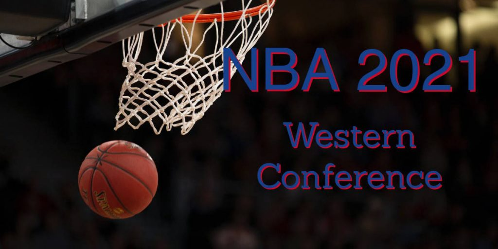 2021 NBA Western Conference Preview