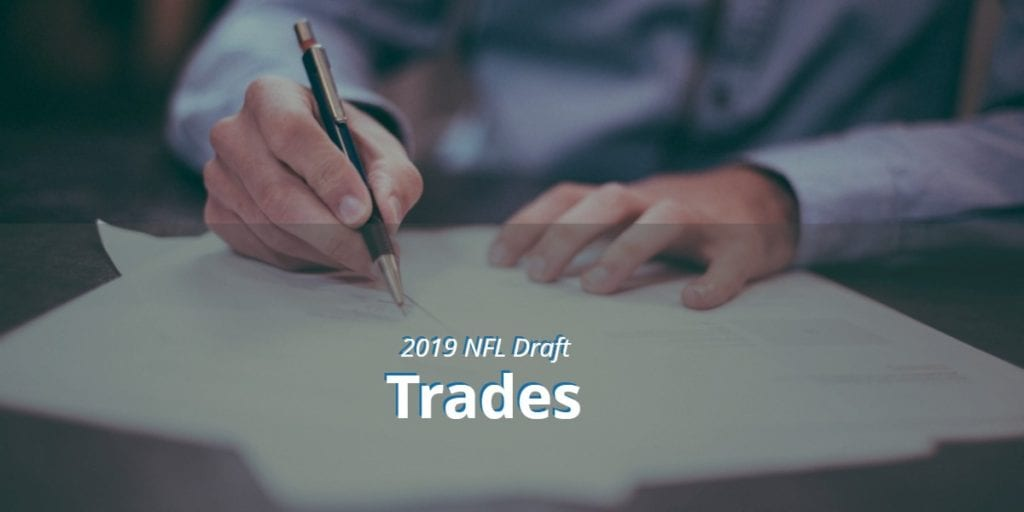 2019 NFL Draft Round One Trades