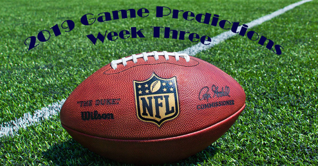 2019 NFL Week Three Game Predictions: Who's Season effectively Ends This Week?