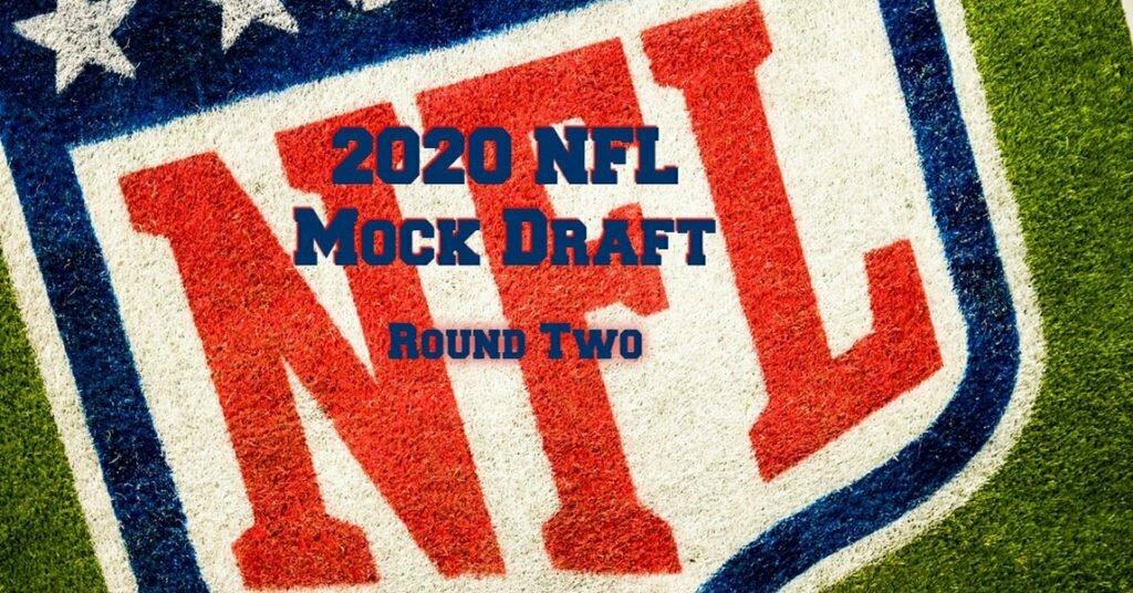 2020 NFL Mock Draft Round 2