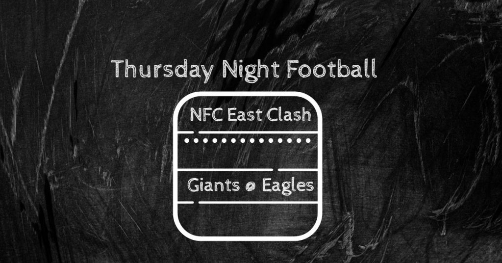 Week Seven Thursday Night Football All NFC East Clash