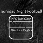 Week Seven Thursday Night Football All NFC East Clash