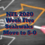 NFL 2020 Week Five Results Seahawks Go 5-0 - Just!