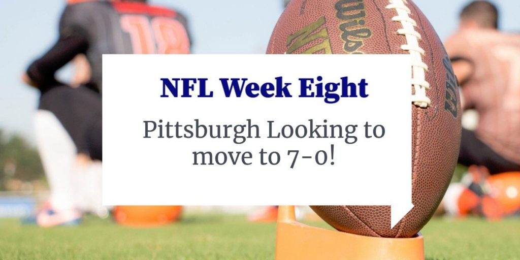 NFL 2020 Week 8 – Can The Steelers Stay Undefeated?