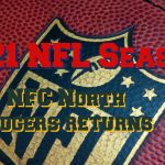 NFC North Packers Favourites With Rodgers Return?