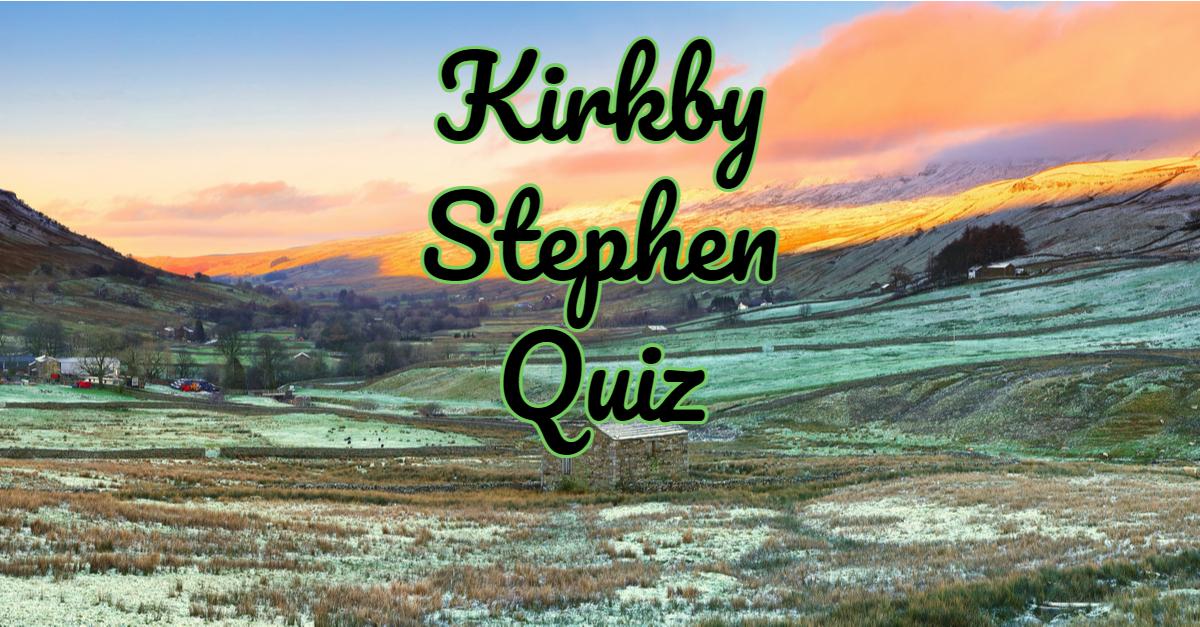 Kirkby Stephen Quiz